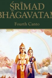Srimad Bhagavatam. Canto 4: Creation of the Fourth Order
