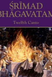 Srimad Bhagavatam. Canto 12: The Age of Deterioration